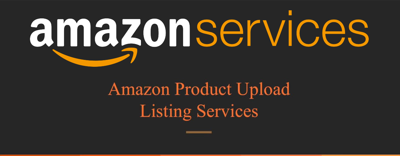 Amazon Product Upload/Listing Services